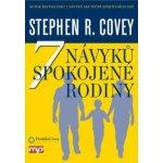 7 návyků spokojené rodiny Stephen M. R. Covey CZ