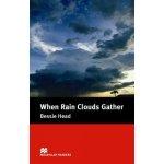 When Rain Clouds Gather - Bessie Head , retold by Margaret Tarner