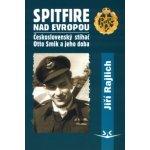 Spitfire nad Evropou - Jiří Rajlich