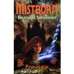Mistborn Finální říše - Brandon Sanderson