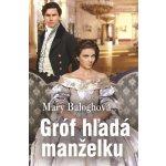 Mary Baloghová - Gróf hľadá manželku