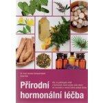 Přírodní hormonální léčba - Annelie Scheuernstuhl, Anne Hild