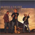 MCBRIDE & THE RIDE: AMARILLO SKY CD