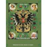 Veľký ilustrovaný atlas Rakúsko-Uhorska, 2. vydanie - Wilhelm J. Wagner