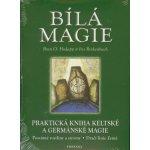 Bílá magie - Bran O. Hodapp, Iris Rinkenbach