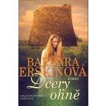 Dcery ohně - Barbara Erskinová