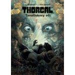 Thorgal 11 - Tanatlokovy oči (Jean Van Hamme) CZ