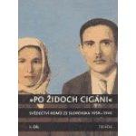 Po Židoch Cigáni I. díl - 1939 - srpen 1944 - Milena Hübschmannová