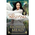 Neslyšno - Richelle Mead