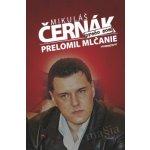 Prečo som prelomil mlčanie - Mikuláš Černák SK