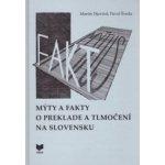 M ýty a fakty o preklade a tlmočení na Slovensku