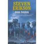 Dóm řetězů - Steven Erikson