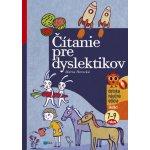 Čítanie pre dyslektikov - Mária Horecká; Jana Klaudová
