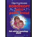 Horoskopy dětí podle hvězd Olga Krumlovská