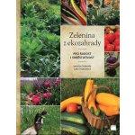 Zelenina z ekozahrady pro radost i soběstačnost - Jaroslav Svoboda