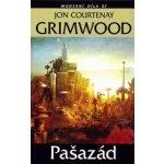 Pašazád - Courtenay Grimwood Jon