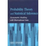 Probability Theory and Statistical Inference - Econometric Modeling with Observational DataPaperback