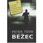 Krycie meno Bežec - Peter Tóth
