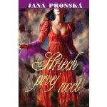 Hriech prvej noci - Jana Pronská