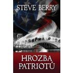 Steve Berry - Hrozba patriotů
