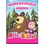 Máša a medveď - Najkrajšia kolekcia príbehov