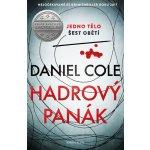 Hadrový panák - Cole Daniel