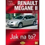 Renault Megane II od r. 2002 do r. 2009 - Peter T. Gill
