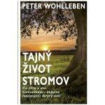 Tajný život stromov - Peter Wohlleben