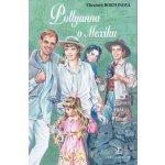 Pollyanna v Mexiku - Elizabeth Bortonová