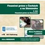 Finančné právo v Čechách a na Slovensku - II. diel - Finančné právo na Slovensku