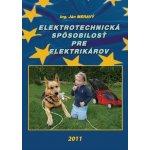 Elektrotechnická spôsobilosť pre elektrikárov - Ján Meravý