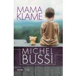 Mama klame Michel Bussi SK