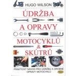 Údržba a opravy motocyklů & skútrů - Hugo Wilson