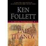 Pád Titanov - Ken Follett - Storočie 1. diel