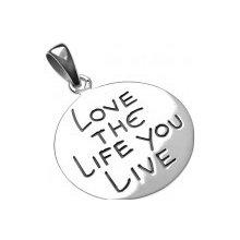 Prívesok zo striebra 925 - kruh s nápisom LOVE THE LIFE YOU LIVE O15.17