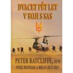 Dvacet pět let v boji s SAS - Peter Ratcliffe