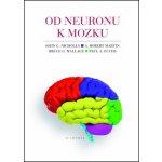 Od neuronu k mozku - John G. Nicholls; A. Robert Martin; Bruce G. Wallace