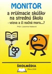 0f7919f6f MONITOR a prijímacie pohovory na SŠ Ľubomíra Halásová od 4,99 € - Heureka.sk