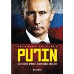 Putin - Nezkreslená zpráva o mocném muži a jeho zemi - Veronika Salminen