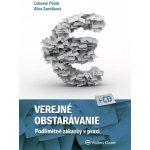 Verejné obstarávanie - podlimitné zákazky v praxi + CD - Ľubomír Púček, Alica Zamišková