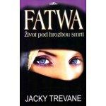 Fatwa Život pod hrozbou smrti - Jacky Trevane