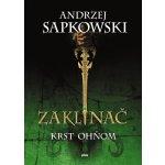 Zaklínač: V Krst ohňom (Andrzej Sapkowski) SK