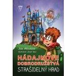 Strašidelný hrad Hádajkove dobrodružstva 1 - Jela Mlčochová