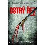 Ostrý řez - Jeffery Deaver