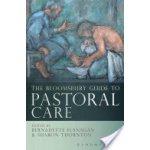 Bloomsbury Guide to Pastoral Care Flanagan Bernadette
