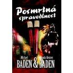 Posmrtná spravedlnost - Baden Michael, Baden Kenney Linda