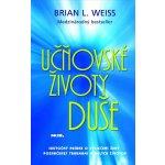 Učňovské životy duše - Weiss Brian L.
