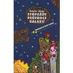 Stopařův průvodce Galaxií 2 Restaurant na konci vesmíru - Douglas Nöel Adams