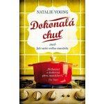Dokonalá chuť aneb Jak sníst svého manžela - Natalie Young