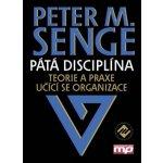Peter M. Senge Pátá disciplína KNI